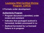 louisiana wild certified shrimp program lwcs