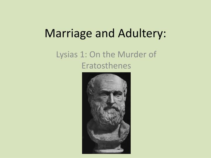 marriage and adultery n.