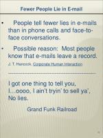 fewer people lie in e mail