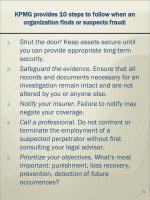 kpmg provides 10 steps to follow when an organization finds or suspects fraud