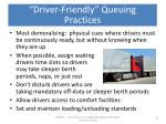 driver friendly queuing practices