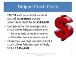 fatigue crash costs