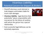 vicarious liability potential concern for shippers brokers