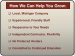 how we can help you grow