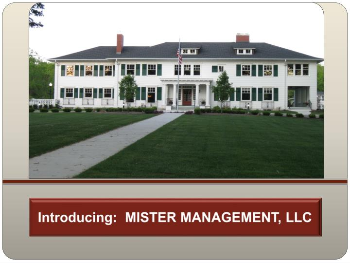 introducing mister management llc n.