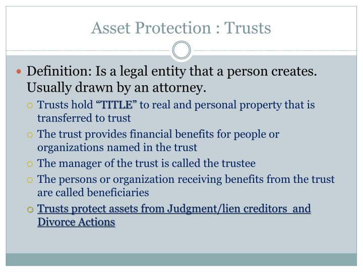 Asset Protection : Trusts