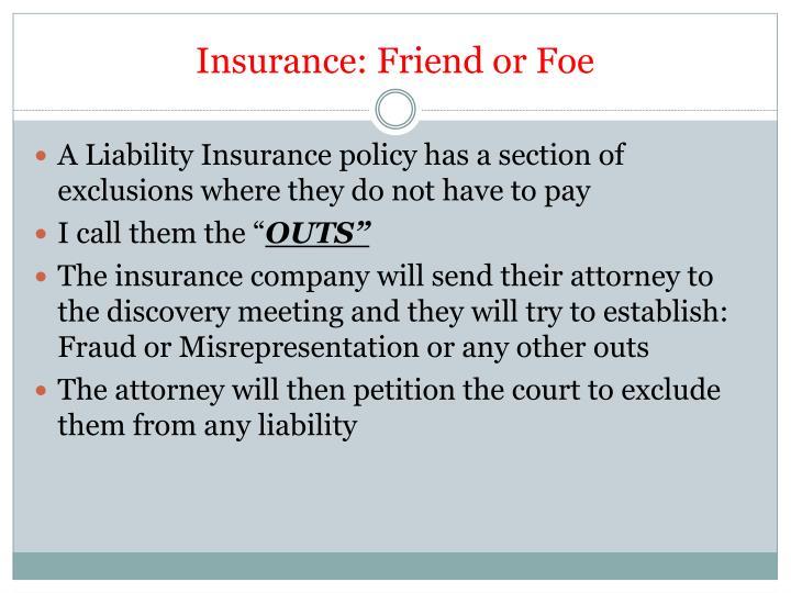 Insurance: Friend or Foe