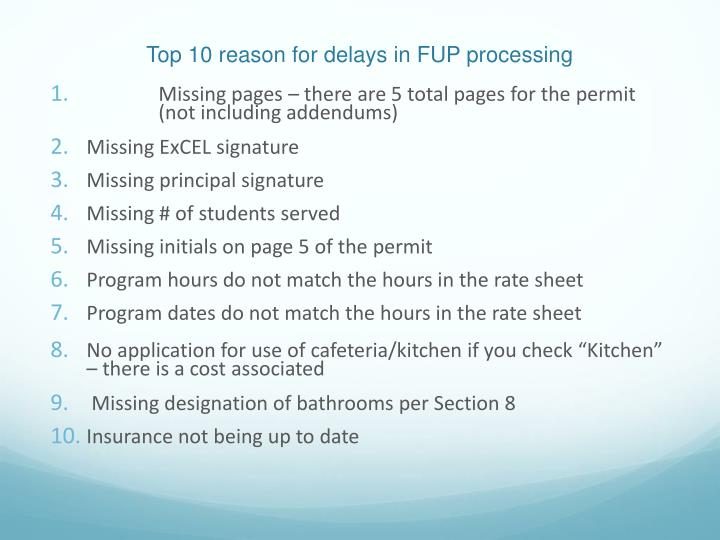 Top 10 reason for delays in FUP processing