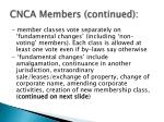 cnca members continued