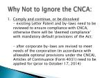 why not to ignore the cnca
