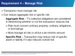 requirement 4 manage risk