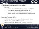 current insurance product trends