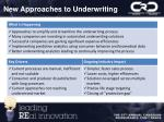 new approaches to underwriting