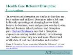 health care reform disruptive innovation