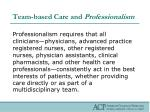 team based care and professionalism