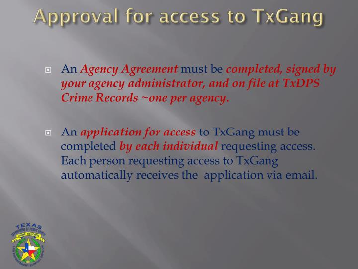 Approval for access to TxGang