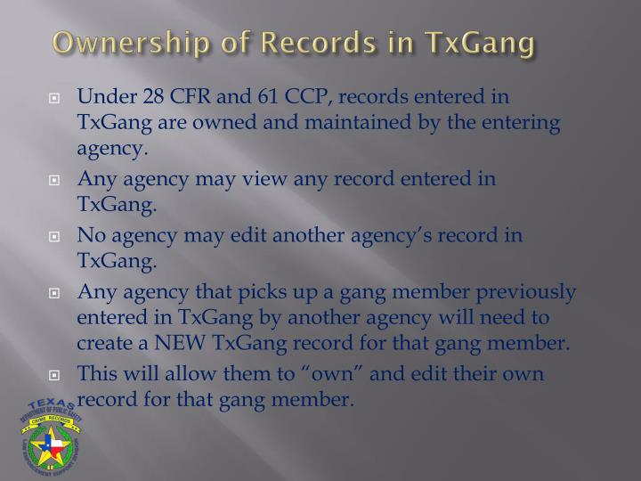 Ownership of Records in TxGang