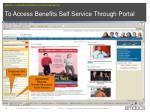 to access benefits self service through portal