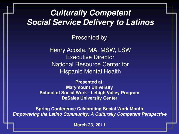 culturally competent social service delivery to latinos n.
