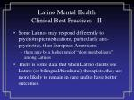 latino mental health clinical best practices ii