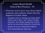 latino mental health clinical best practices iv