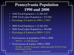 pennsylvania population 1990 and 2000