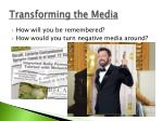 transforming the media