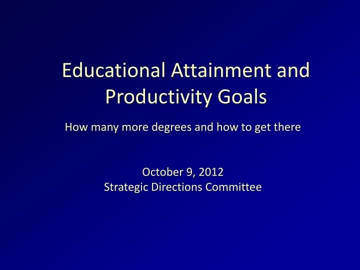 educational attainment and productivity goals n.