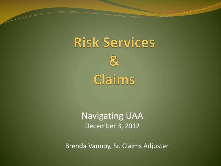 risk services claims n.
