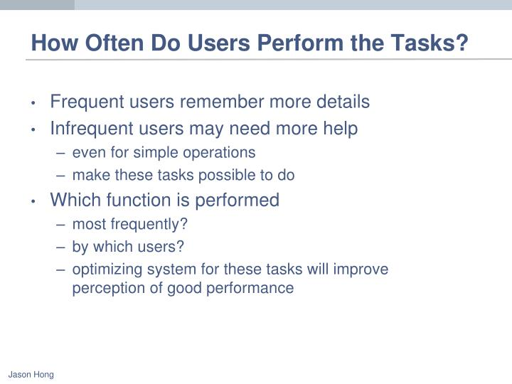 How Often Do Users Perform the Tasks?