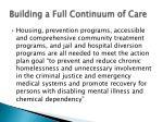 building a full continuum of care