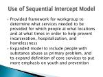 use of sequential intercept model