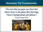 remember the fundamentals