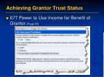 achieving grantor trust status10
