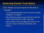 achieving grantor trust status11
