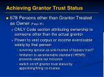 achieving grantor trust status12