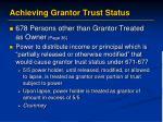 achieving grantor trust status13
