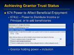 achieving grantor trust status3