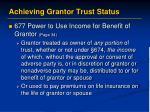 achieving grantor trust status9