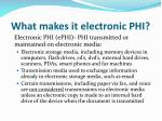 what makes it electronic phi