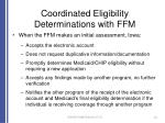 coordinated eligibility determinations with ffm1