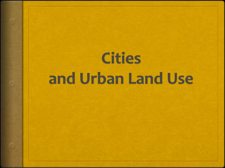cities and urban land use n.