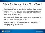 other tax issues long term travel