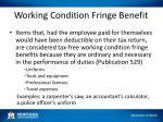working condition fringe benefit