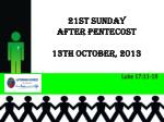 21st sunday after pentecost 13th october 2013