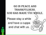 go in peace and thankfulness god has made you whole