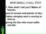 how shall i call you