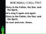 how shall i call you1