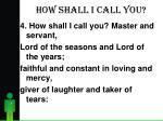 how shall i call you6