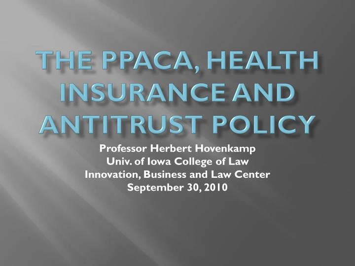 the ppaca health insurance and antitrust policy n.